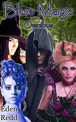 Blue Mage Omnibus: 10 Book Collection: An Epic Fantasy Sci-fi Adventure