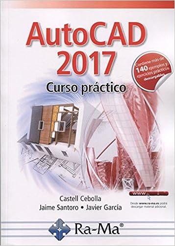Curso práctico +140 ejemplos y ejercicios prácticos: Amazon.es: CASTELL CEBOLLA, JAIME SANTORO, J. GARCIA: Libros