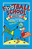 Football School Season 3. Where Football