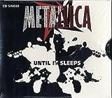 Until It Sleeps / Overkill by Metallica (1996-05-21)