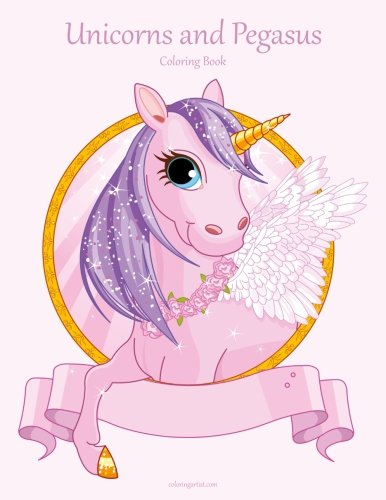 Unicorns and Pegasus Coloring Book 1 (Volume 1)