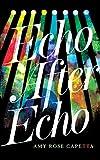Echo After Echo (Ride)