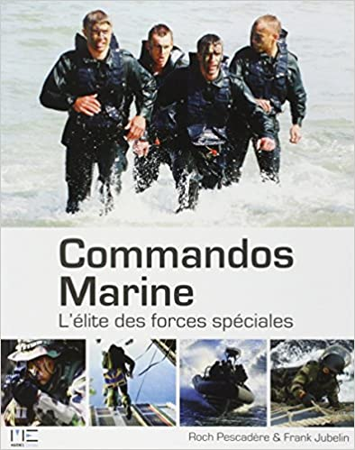 En ligne téléchargement gratuit Commandos Marine : L'élite des forces spéciales epub, pdf