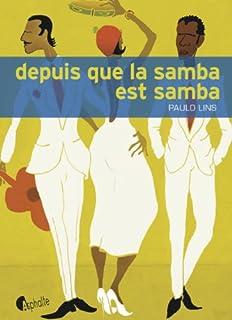 Depuis que la samba est samba, Lins, Paulo