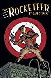 Rocketeer: The Complete Adventures (The Rocketeer) by Dave Stevens (2015-03-31)