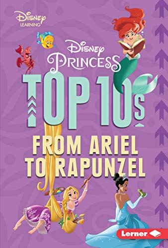 Disney Princess Top 10s: From Ariel to Rapunzel