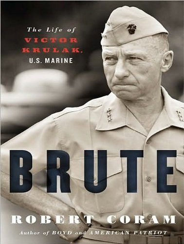Download By Robert Coram: Brute: The Life of Victor Krulak, U.S. Marine [Audiobook] pdf epub