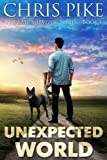 img - for Unexpected World: The EMP Survivor Series Book 1 book / textbook / text book