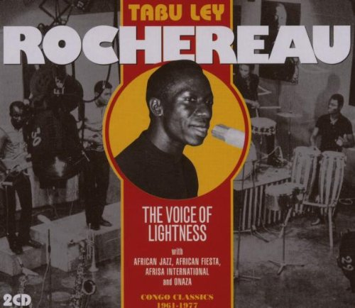 Voice of Lightness: Congo Classic 1961-1977 by Sterns Arc Ltd
