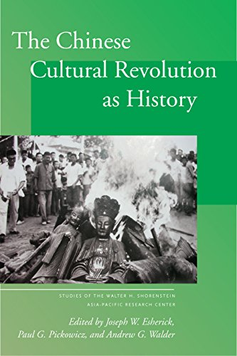 The Chinese Cultural Revolution as History (Studies of the Walter H. Shorenstein Asia-Pacific Research Center) ()
