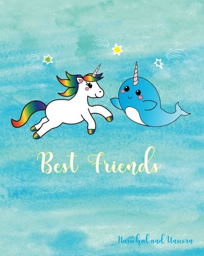 Narwhal and Unicorn Best Friends: Journal Primary Kindergarten Journal: Blank, Composition Book, Draw and Write Journal, Unruled Top, Ruled Bottom Half, 160 Sheets, 8 in x 10 inches,Soft Durable Cover (Beste Tri Top)