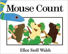 Mouse Count Big Book Walsh Ellen Stoll 9780547328577 Amazon Com Books