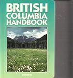 British Columbia Handbook, Jane King, 0918373778