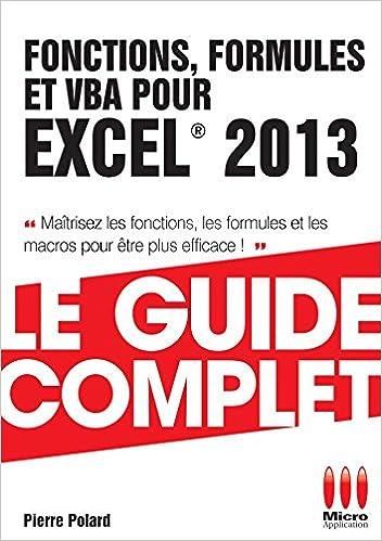 GUIDE COMPLET FONCTIONS FORMULES EXCEL 2013