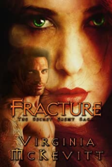 FRACTURE (FRACTURE The Secret Enemy Saga) by [McKevitt, Virginia]