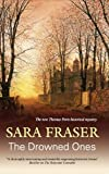 The Drowned Ones, Sara Fraser, 0727868543