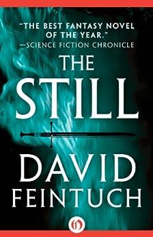 The Still (Rodrigo of Caledon Book 1) by [Feintuch, David]