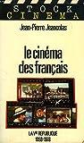 img - for Le cine ma des Franc ais: La Ve Re publique, 1958-1978 (French Edition) book / textbook / text book