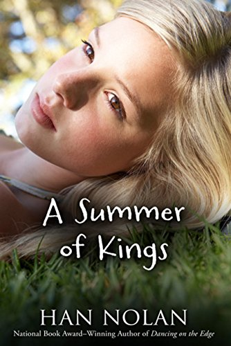 A Summer of Kings [Han Nolan] (Tapa Blanda)
