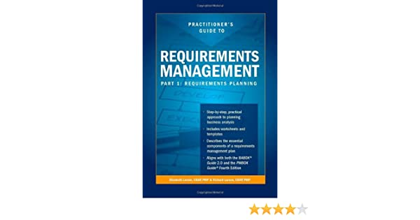 Practitioners Guide to Requirements Management, Part 1 ...