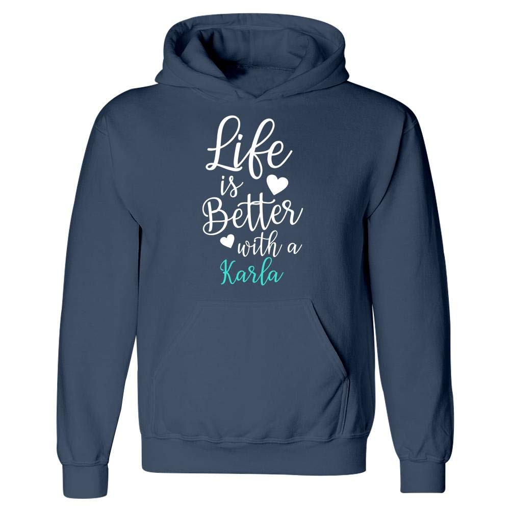 MESS Life is Better with A Karla Hoodie