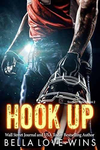 Hook Up: A Bad Boy Sports Romance (Southern Ballers Book 2)