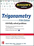 img - for Schaum's Outline of Trigonometry, 5th Edition: 618 Solved Problems + 20 Videos (Schaum's Outlines) book / textbook / text book