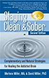 Staying Clean and Sober, David Miller and Merlene Miller, 1580541240