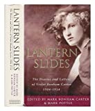 Lantern Slides: The Diaries and Letters of Violet Bonham Carter 1904-1914