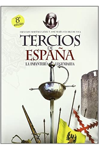 Tercios De España, Los