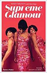 Sumptuously illustrated, engaging, and insightful, Mary Wilson's book charts the glittering story of The Supremes, as it showcases their glamorous and iconic ensembles.As Motown's leading act in the 1960s, The Supremes became synonymous with ...