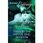 Taken by the Vampire King | Laura Kaye