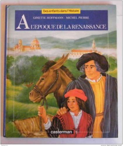 A l'époque de la Renaissance