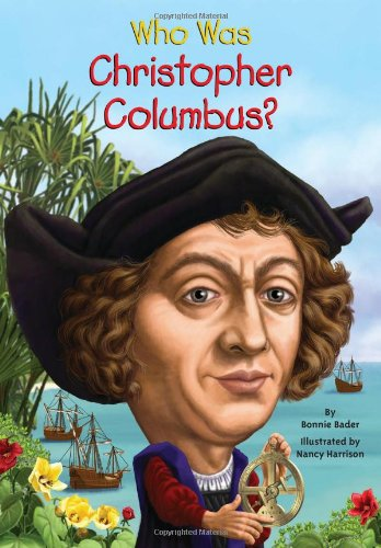 Who Was Christopher Columbus? - Book  of the Who Was/Is...?