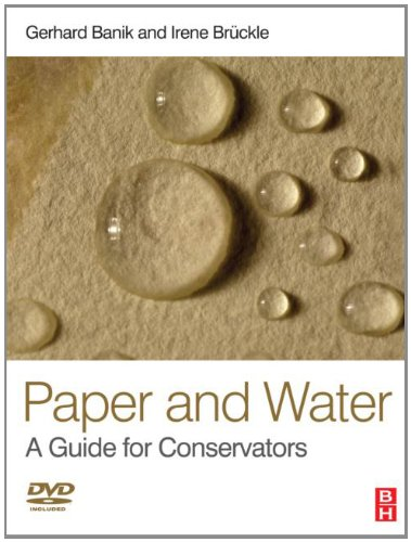 Paper and Water: A Guide for Conservators (Routledge Series in Conservation and Museology) (Paper And Water compare prices)