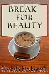 Break for Beauty