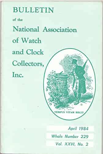 April 1984 Issue of NAWCC Watch and Clock Collectors Magazine