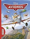 Aviones (Clásicos Disney)