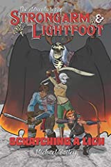 The Adventures of Strongarm & Lightfoot: Scratching a Lich (Volume 1) Paperback
