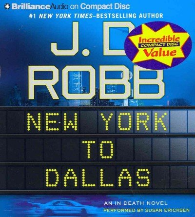 New York to Dallas (In Death Series) by Brilliance Audio