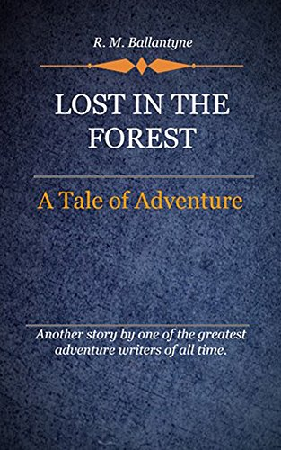 book cover of Lost In The Forest