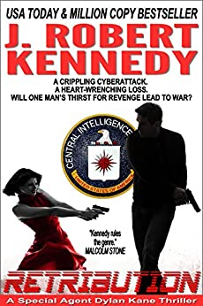 Retribution (Dylan Kane #7) (Special Agent Dylan Kane Thrillers) by [Kennedy, J. Robert]