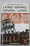 img - for Diccionario ilustrado Latino espanol, Espanol lat book / textbook / text book