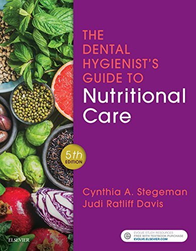 Dental Hygienists Guide - The Dental Hygienist's Guide to Nutritional Care E-Book