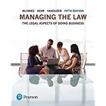 Managing the Law: The Legal Aspects of Doing Business Plus MyBusLawLab -- Access Card Package (5th Edition)