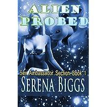 Alien Probed (Sex Ambassador Section Book 1)