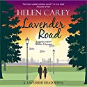 Lavender Road Audiobook by Helen Carey Narrated by Annie Aldington