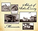 img - for Schools of Aitkin County Minnesota book / textbook / text book