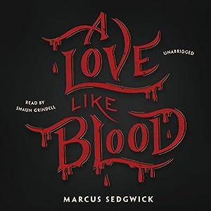 A Love Like Blood Audiobook