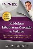 El Flujo de Efectivo del Mercado de Valores (Spanish Edition)